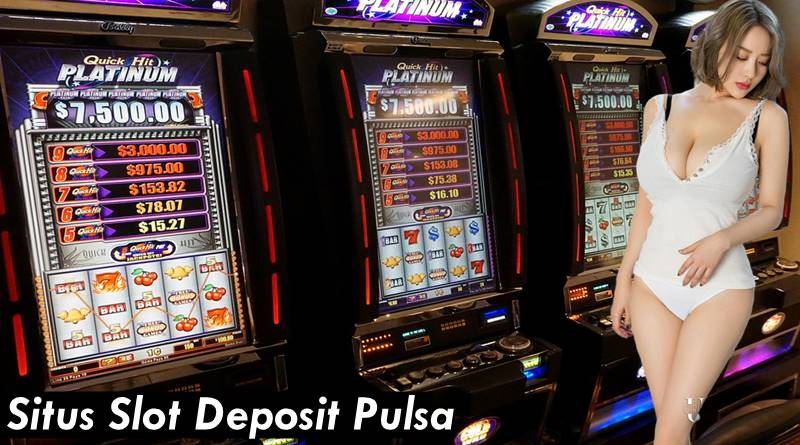 Tips Untuk Pemula Saat Main Situs Slot Deposit Pulsa